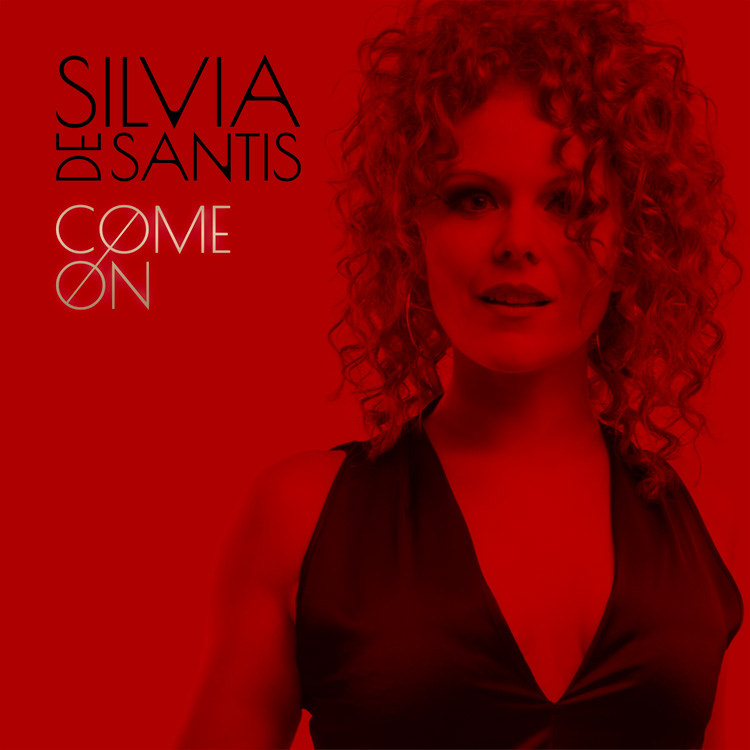 Silvia De Santis - Come On